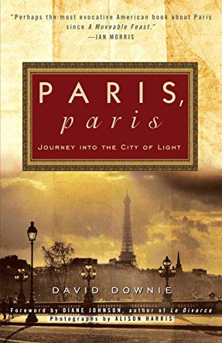 Paris, Paris By David Downie