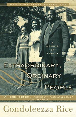 Extraordinary, Ordinary People von Dr Condoleezza Rice