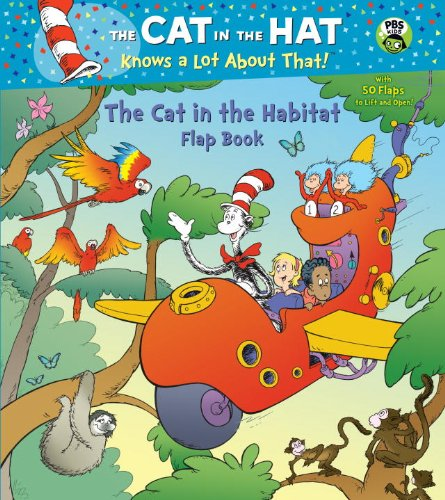 The Cat in the Habitat Flap Book By Tish Rabe