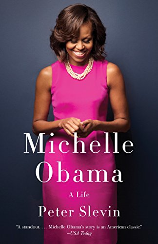 Michelle Obama: A Life von Peter Slevin
