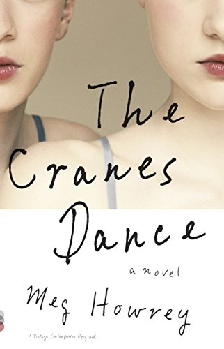 The Cranes Dance By Meg Howrey