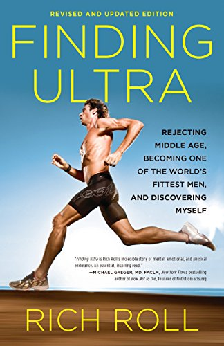 Finding Ultra, Revised and Updated Edition By Rich Roll