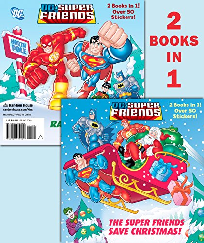 The Super Friends Save Christmas/Race to the North Pole (DC Super Friends) (Deluxe Pictureback) By Billy Wrecks