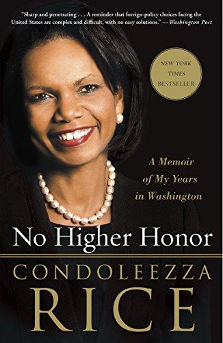 No Higher Honor von Dr Condoleezza Rice