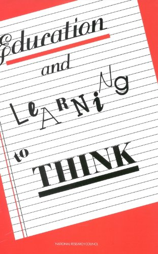 Education and Learning to Think By Committee on Research in Mathematics, Science, and Technology Education