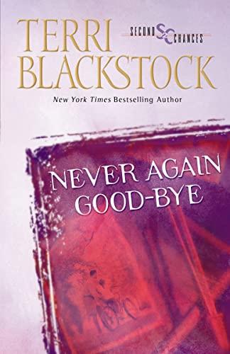 Never Again Good-Bye By Terri Blackstock