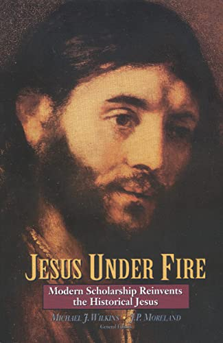 Jesus Under Fire By Zondervan