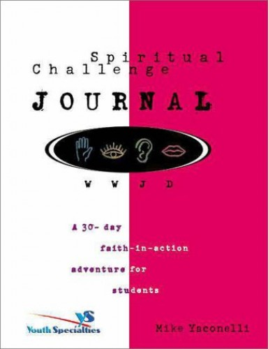 Wwjd Spiritual Challenge Journal By M. Yaconelli