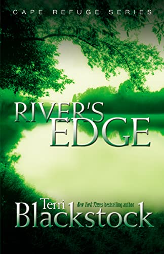 River's Edge By Terri Blackstock