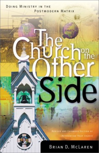 The Church on the Other Side By B.D. Mclaren