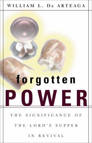 Forgotten Power By William L. de Arteaga