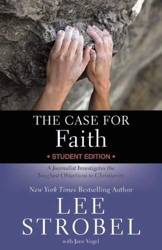 The Case for Faith-Youth Edition By Lee Strobel