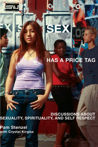 Sex Has a Price Tag By Pam Stenzel