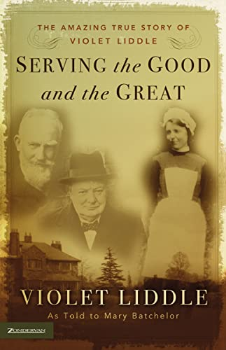 Serving The Good And The Great By Mary Batchelor