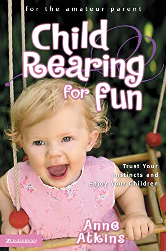 Child Rearing For Fun By Atkins