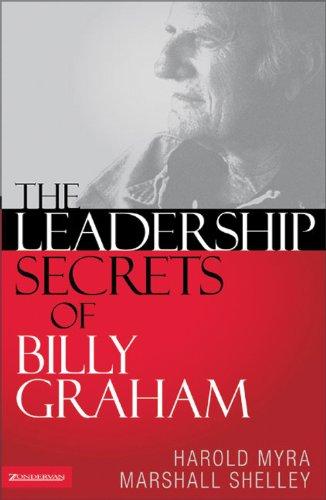 Leadership Secrets of Billy Graham By Harold Myra
