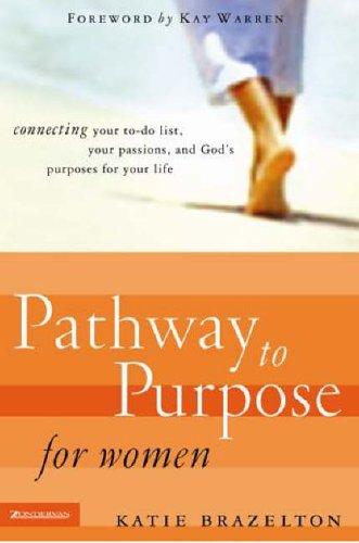 Pathway to Purpose for Women By Katherine Brazelton