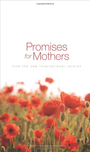 Promises for Mothers By Zondervan Publishing