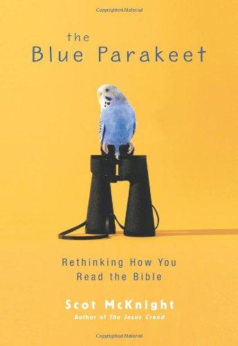 The Blue Parakeet By Scot McKnight