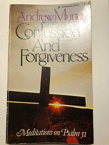 Confession and forgiveness By Andrew Murray