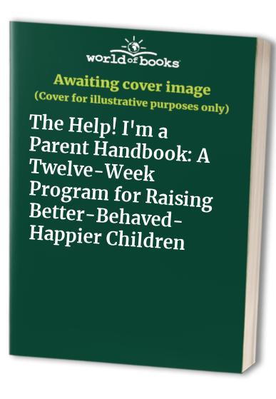 Help Im a Parent Handbook Tpb By Bruce Narramore