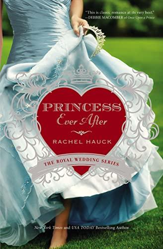 Princess Ever After By Rachel Hauck