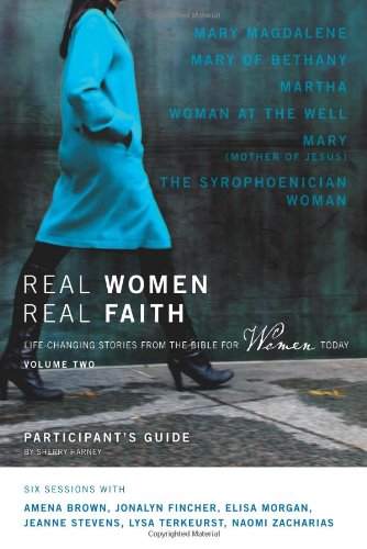Real Women, Real Faith By Sherry Harney
