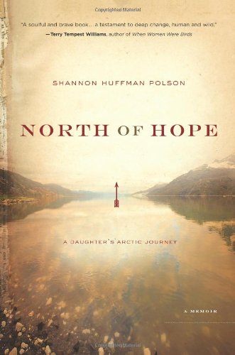 North of Hope By Shannon Polson