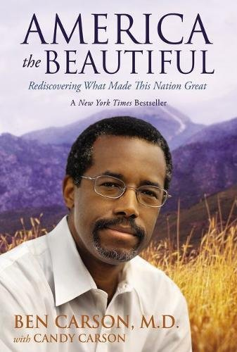 America the Beautiful By Ben Carson