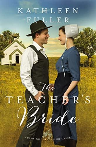 The Teacher's Bride By Kathleen Fuller