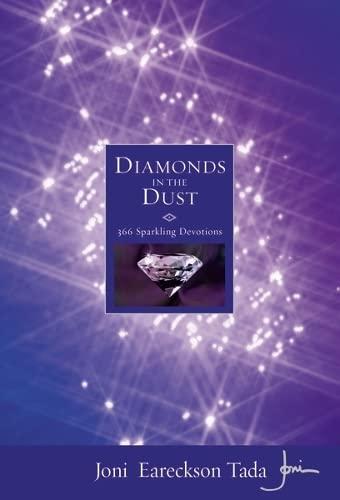 Diamonds in the Dust By Joni Eareckson Tada