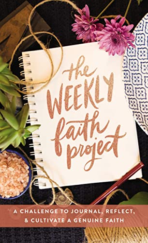 The Weekly Faith Project By Zondervan