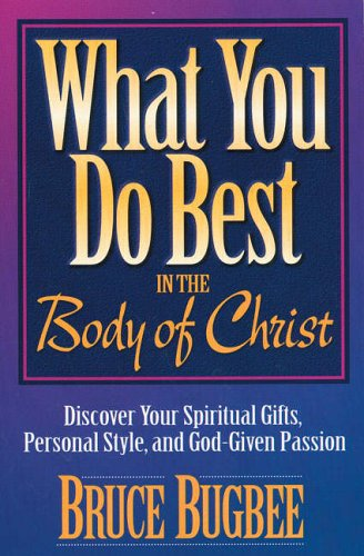 What You Do Best By Bruce L. Bugbee