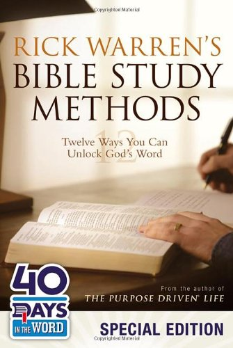 Rick Warren's Bible Study Methods: 40 Days in the Word Special Edition By Rick Warren