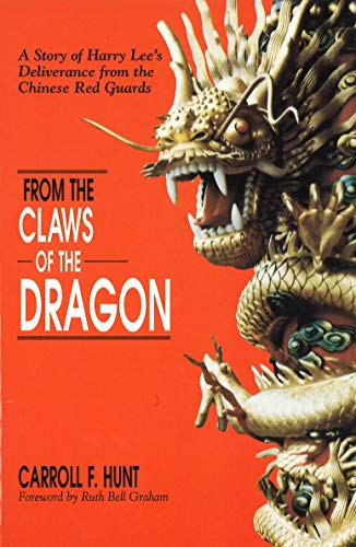 From the Claws of the Dragon By Carroll Ferguson Hunt