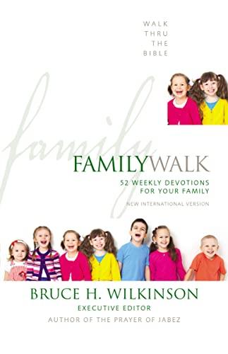 Family Walk By Walk Thru the Bible
