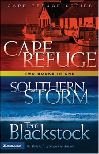 Cape Refuge: And Southern Storm By Terri Blackstock