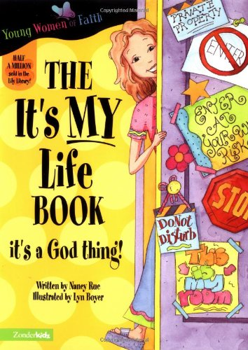 The It's My Life Book By Nancy Rue