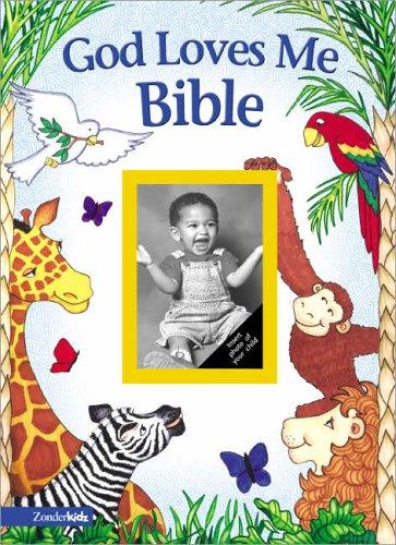God Loves Me Bible By Susan Elizabeth Beck