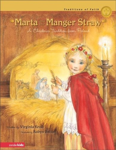 Marta and the Manger Straw By Robyn Belton