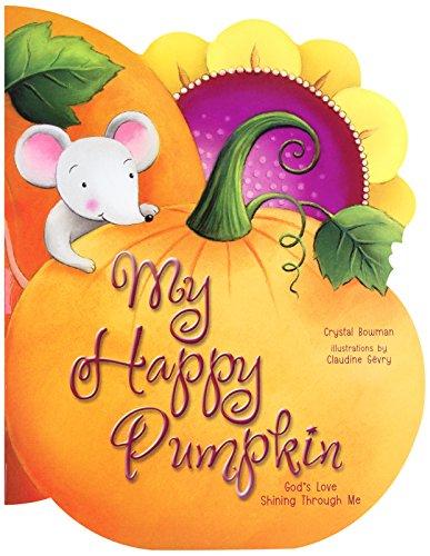 My Happy Pumpkin By Crystal Bowman