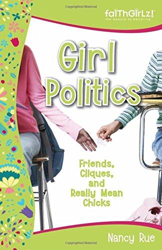 Girl Politics By Nancy Rue