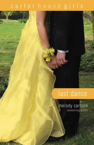The Last Dance By Melody Carlson