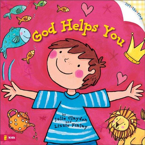 God Helps You By Julie Clayden