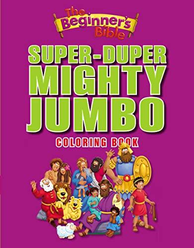 The Beginner's Bible Super-Duper, Mighty, Jumbo Coloring Book By Zondervan