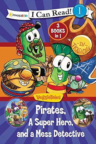 Pirates, Mess Detectives, and a Superhero By Karen Poth