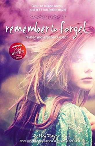 Remember to Forget, Revised and Expanded Edition von Ashley Royer