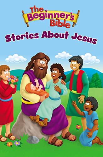 The Beginner's Bible Stories About Jesus By Zondervan