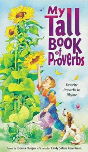 My Tall Book of Proverbs By Donna Huisjen