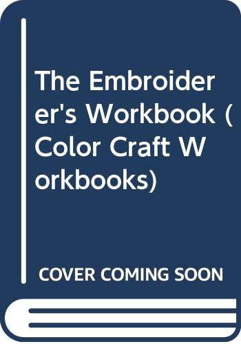 The Embroiderer's Workbook By Jan Messent